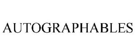 AUTOGRAPHABLES