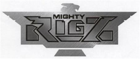 MIGHTY RIGZ