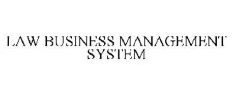 LAW BUSINESS MANAGEMENT SYSTEM