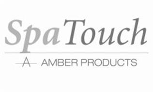 SPA TOUCH A AMBER PRODUCTS