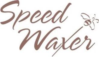 SPEED WAXER