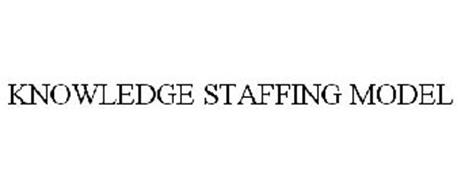 KNOWLEDGE STAFFING MODEL