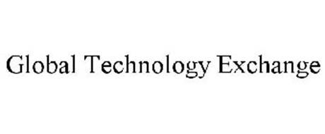 GLOBAL TECHNOLOGY EXCHANGE