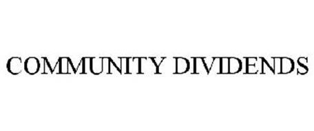 COMMUNITY DIVIDENDS