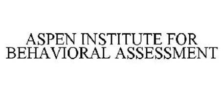 ASPEN INSTITUTE FOR BEHAVIORAL ASSESSMENT