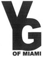 YG OF MIAMI