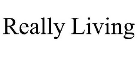 REALLY LIVING
