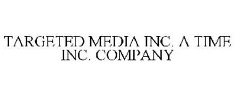 TARGETED MEDIA INC. A TIME INC. COMPANY