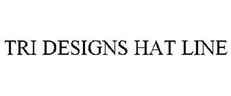 TRI DESIGNS HAT LINE
