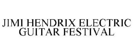 JIMI HENDRIX ELECTRIC GUITAR FESTIVAL