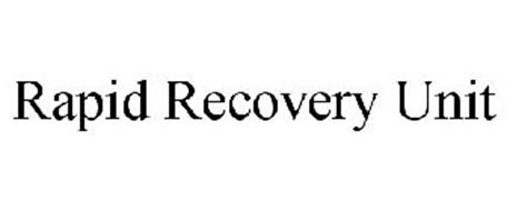 RAPID RECOVERY UNIT