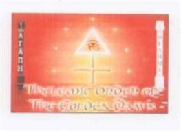 THELEMIC ORDER OF THE GOLDEN DAWN