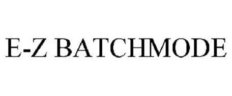 E-Z BATCHMODE