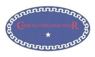 CARROLL ORIGINAL WEAR