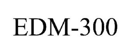 EDM-300
