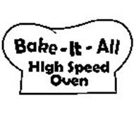 BAKE-IT-ALL HIGH SPEED OVEN