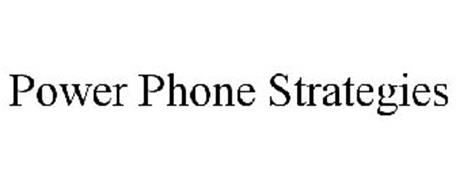 POWER PHONE STRATEGIES