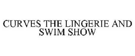CURVES THE LINGERIE AND SWIM SHOW