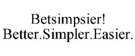 BETSIMPSIER! BETTER.SIMPLER.EASIER.