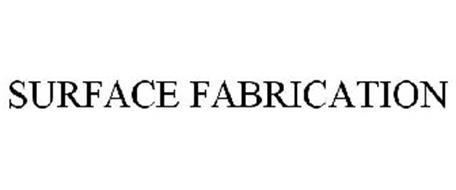 SURFACE FABRICATION