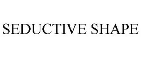 SEDUCTIVE SHAPE