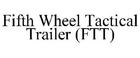 FIFTH WHEEL TACTICAL TRAILER (FTT)