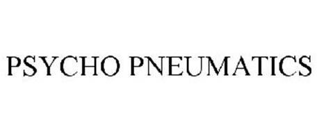 PSYCHO PNEUMATICS