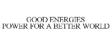 GOOD ENERGIES POWER FOR A BETTER WORLD