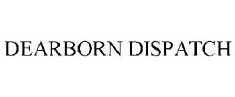 DEARBORN DISPATCH