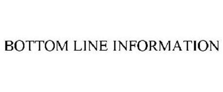 BOTTOM LINE INFORMATION