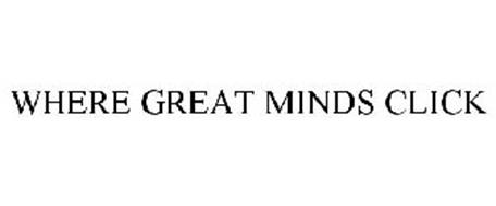 WHERE GREAT MINDS CLICK