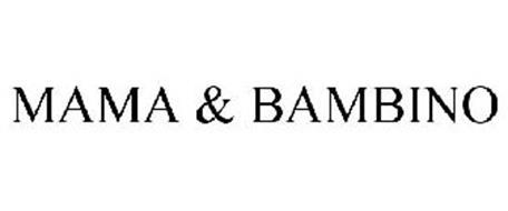 MAMA & BAMBINO