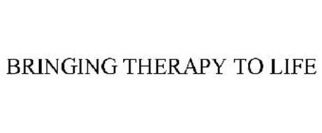 BRINGING THERAPY TO LIFE