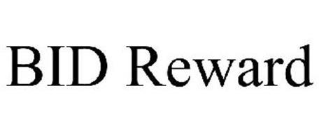 BID REWARD