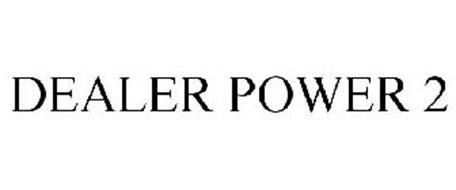 DEALER POWER 2