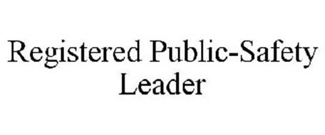 REGISTERED PUBLIC-SAFETY LEADER