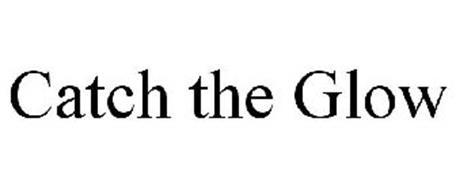 CATCH THE GLOW