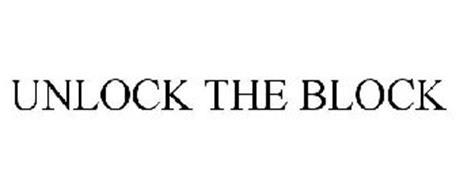 UNLOCK THE BLOCK
