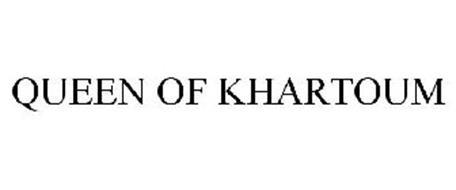 QUEEN OF KHARTOUM