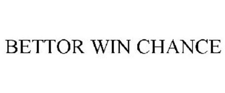 BETTOR WIN CHANCE