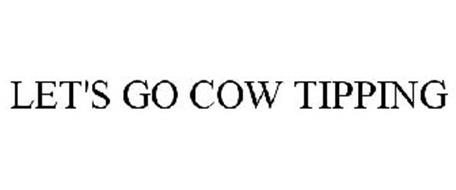 LET'S GO COW TIPPING
