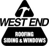 WEST END ROOFING SIDING & WINDOWS