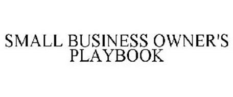 SMALL BUSINESS OWNER'S PLAYBOOK