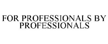 FOR PROFESSIONALS BY PROFESSIONALS
