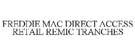 FREDDIE MAC DIRECT ACCESS RETAIL REMIC TRANCHES