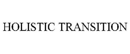 HOLISTIC TRANSITION