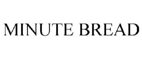 MINUTE BREAD