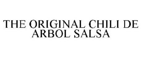 THE ORIGINAL CHILI DE ARBOL SALSA