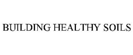 BUILDING HEALTHY SOILS