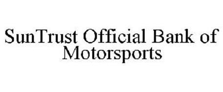 SUNTRUST OFFICIAL BANK OF MOTORSPORTS